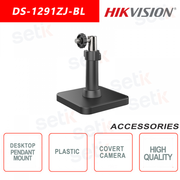 Pendant or table mount for hidden camera - Hikvision