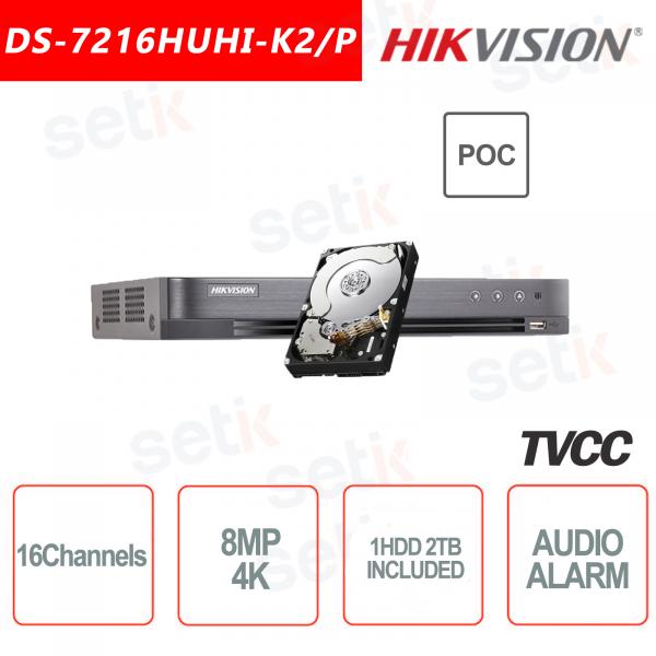 DVR Hikvision 16 Canali + 16 Canali IP 8MP 4K ULTRA HD + HDD 2TB con Porte PoC
