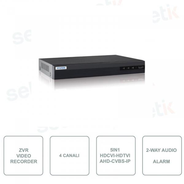 HYU-373 - ZVR 4 Canali - 5in1 HDCVI/HDTVI/AHD/CVBS + 1 Canale IP - Risoluzione di registrazione 4M-N