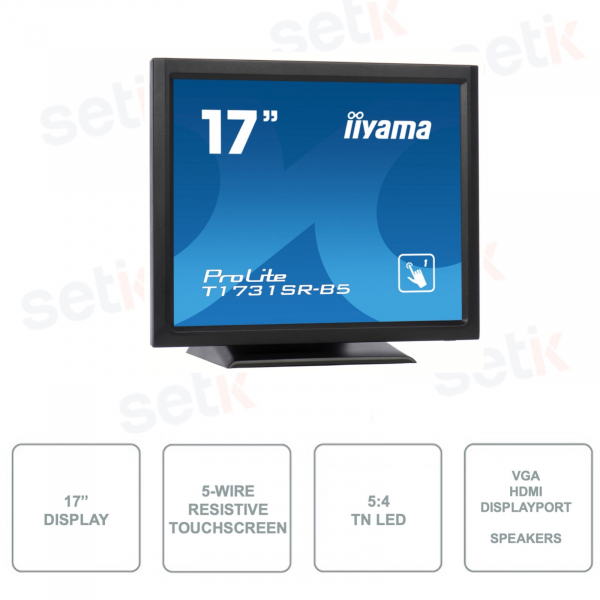 IIYAMA - T1731SR-B5 - Monitor 17 Pollici - Touchscreen Resisitivo - 5-Wire Technology - TN LED - 5:4 - Speakers