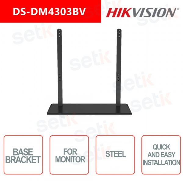 Support base for Vesa 400x400 Hikvision monitor