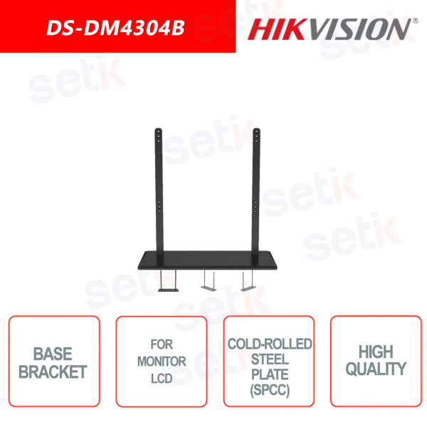 Base bracket for mounting Hikvision LCD monitors