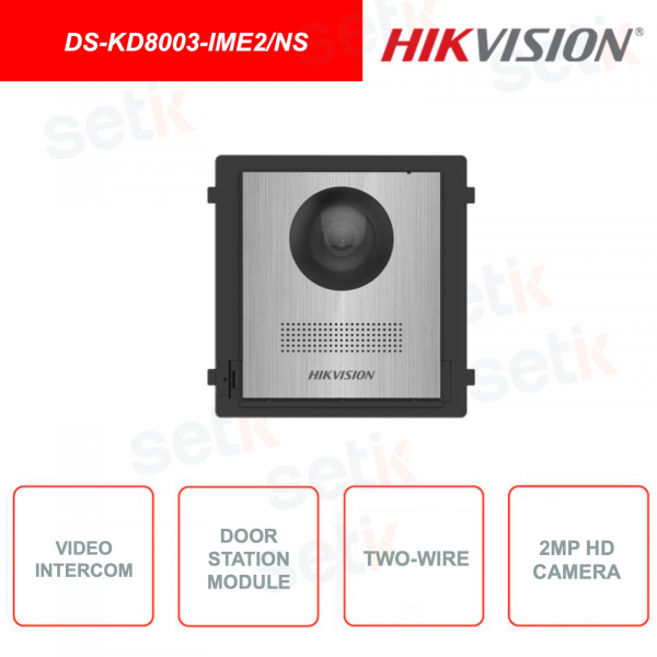 DS-KD8003-IME2/NS -  Postazione esterna - 2 fili Bifilare - 2MP HD Fisheye Camera - IP65 - Pulsante chiamata