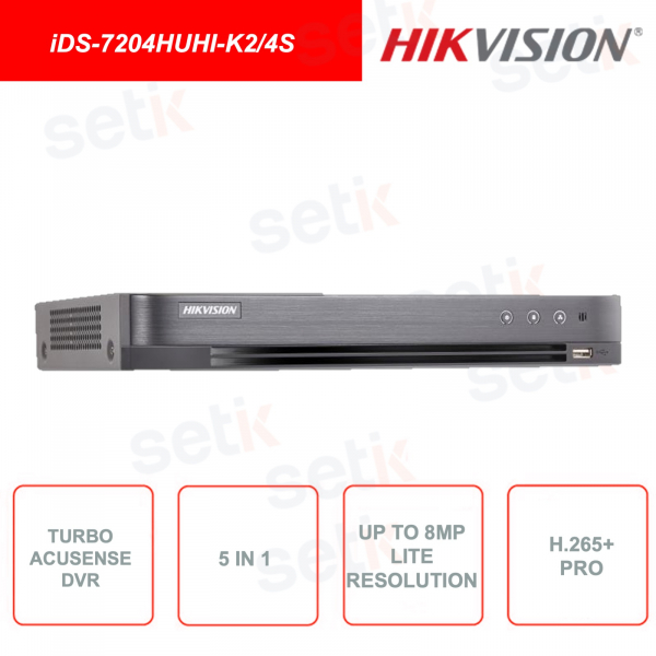 iDS-7204HUHI-K2/4S - Hikvision - Turbo Acusense DVR - 5in1 - DeepLearning - 4 fino a 8 canali - 8MP 4K UHD