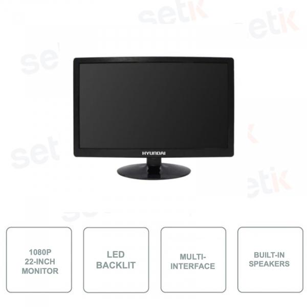 HYU-533 - Monitor 22 Pollici - 16:9 - Full HD 1080p - HDMI - 2 BNC - 1 VGA - 1 BNC Out