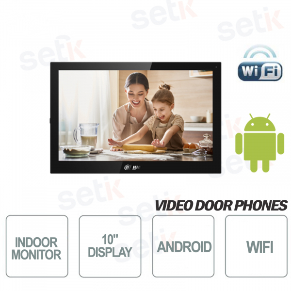 Postazione Interna Android WiFi Display 10 pollici Touch + Slot MicroSD e Snapshot - Nera - Dahua