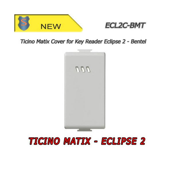 Eclipse 2 Cover - Ticino Matix Series - Bentel